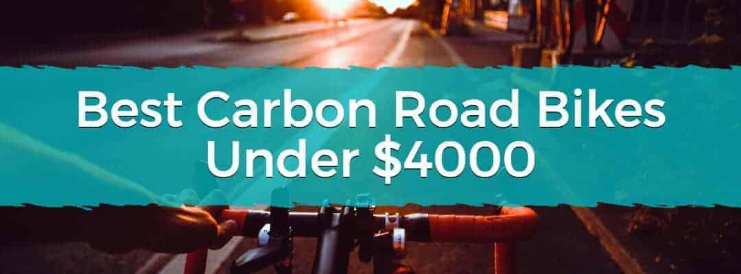 Best Carbon Road Bikes Under $4000