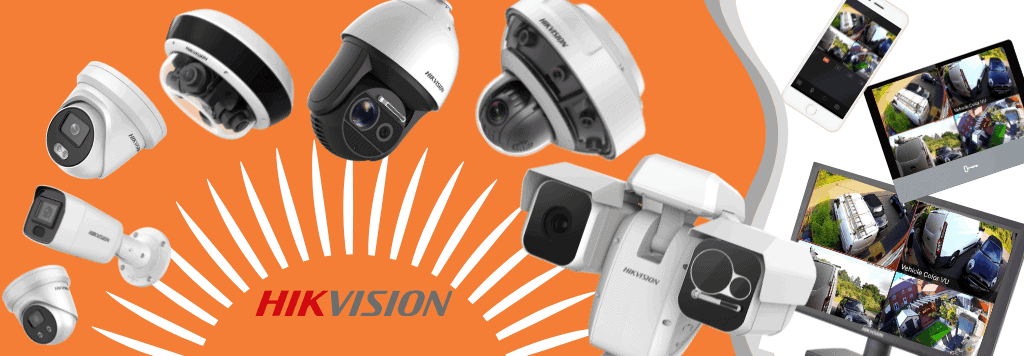 Hikvision range of camera and devices