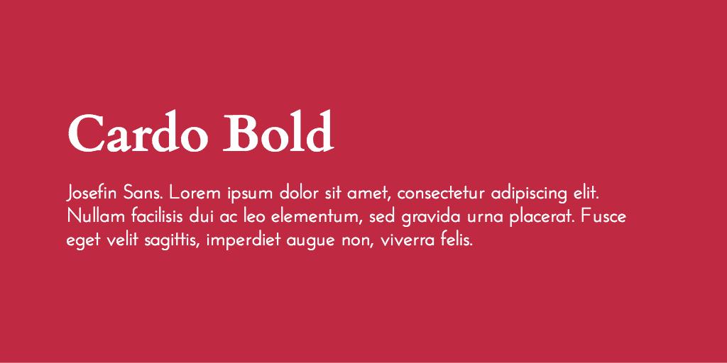 Cardo & Josefin Sans font combination