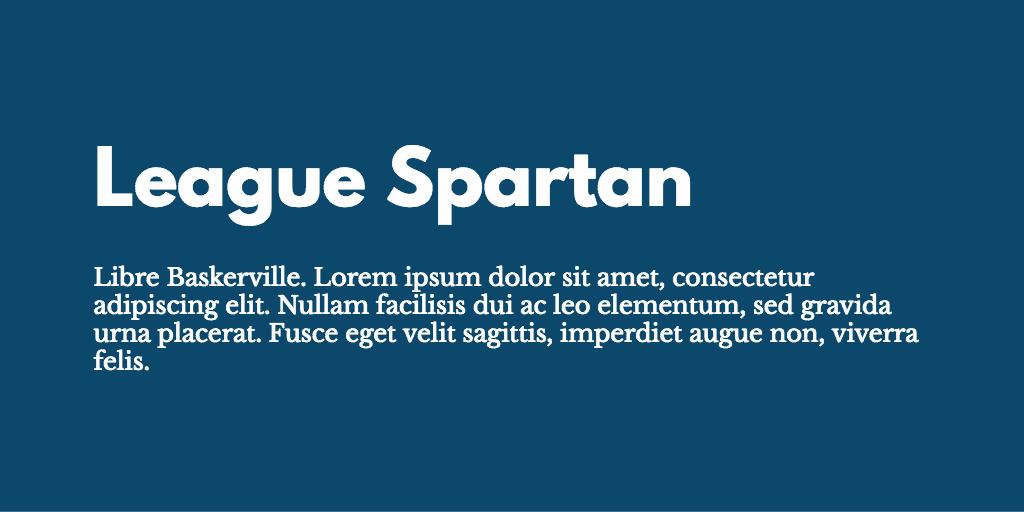 League Spartan & Libre Baskerville font combination