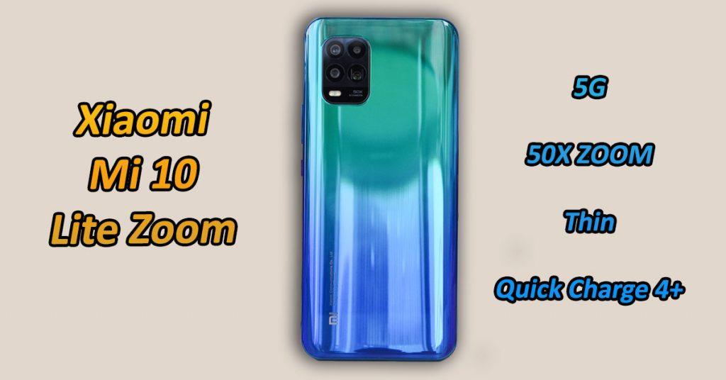Xiaomi Mi 10 Lite Zoom Key Features