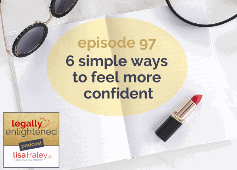 6 Simple Ways to Feel More Confident