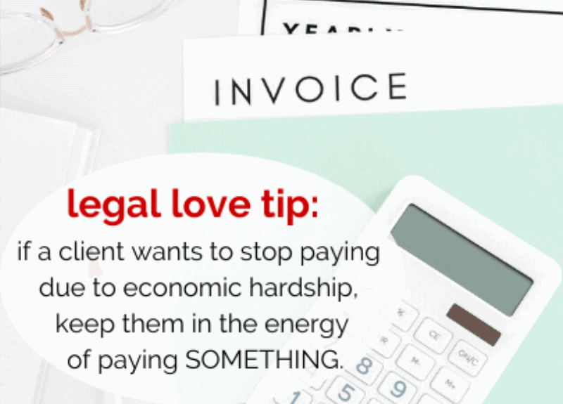 [Free Legal Love Series] What to say if a client can't pay