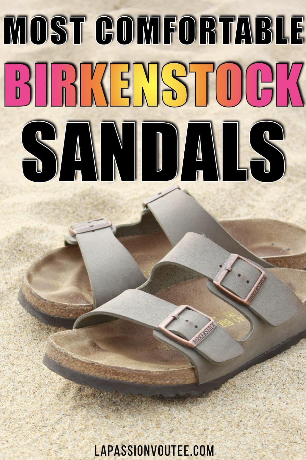 Are Birkenstocks worth it? Debunking the hype around the best Birkenstocks for women in this ultimate guide to the best Birkenstock sandals everyone is talking about.