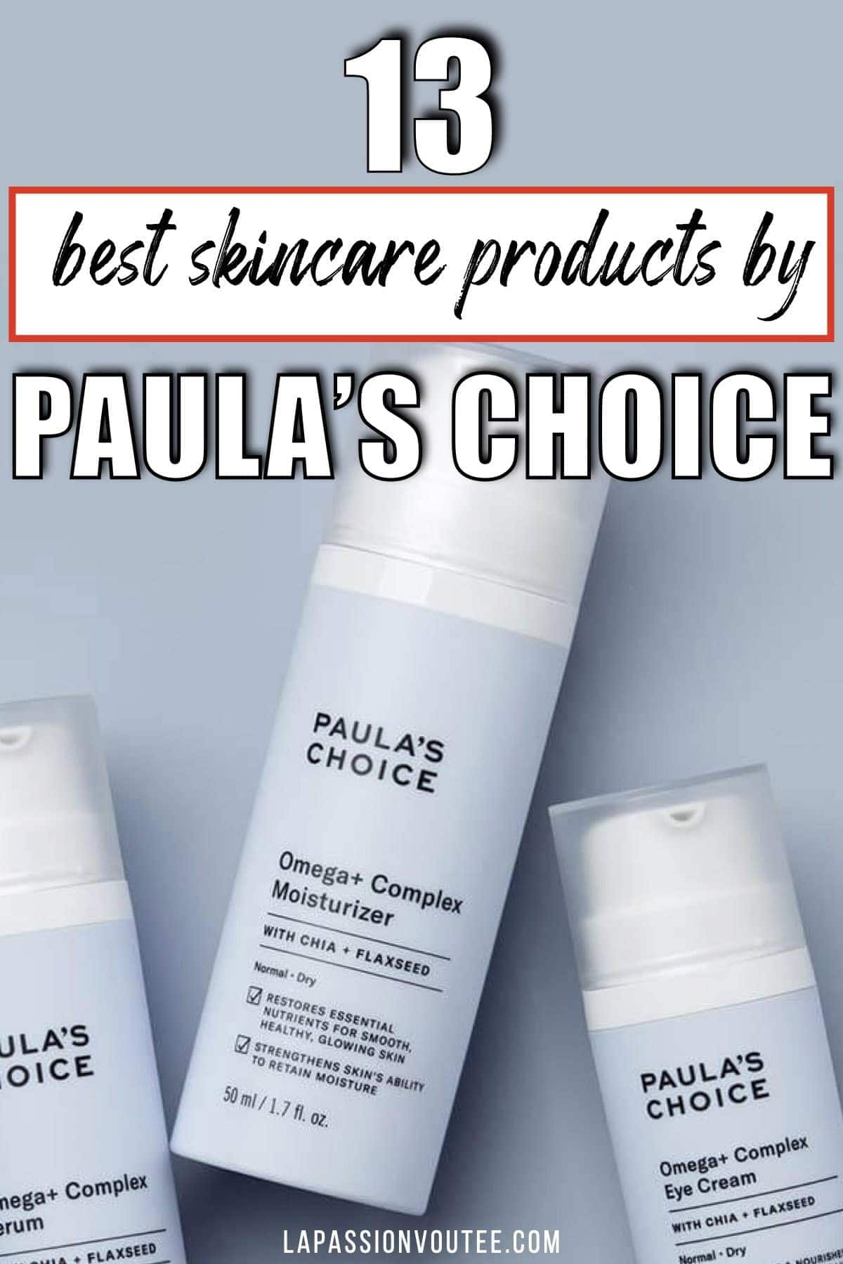Look no more! These are the 13 best Paula's choice products that are worth the money including the Peptide Booster, 2% BHA Exfoliant, 10% Niacinamide Booster, and the Omega+ Complex Moisturizer.