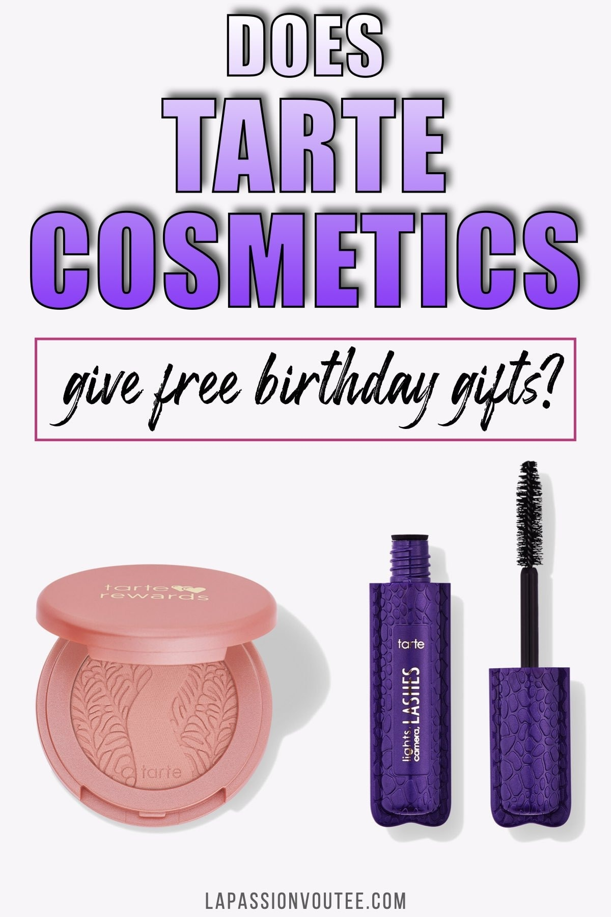Does Tarte Cosmetics Give Free Birthday Gifts