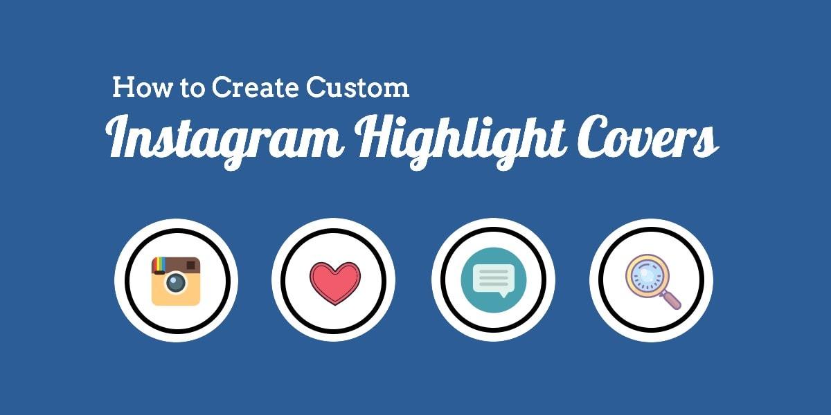 custom free Instagram Highlight Covers