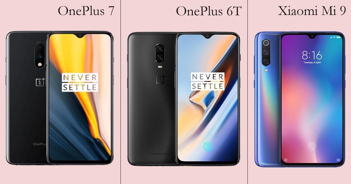Oneplus 7 vs Oneplus 6T vs Xiaomi Mi 9
