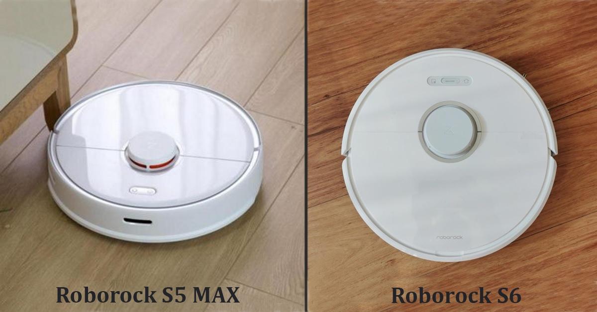 Roborock S5 MAX vs Roborock S6