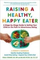 Raising A Healthy Happy Eater