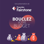 La Financière Fairstone aidera 22 Canadiens à boucler leur budget en leur remettant jusqu'à 5 000 $