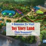 5 Reasons Why You Need To Visit Toy Story Land This Summer!