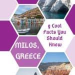 pinterest pin: 9 Unique Facts You Should Know about Milos Greece