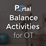 Balance Activities for Occupational Therapy