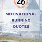 26 Motivational Running Quotes to Inspire Your Best