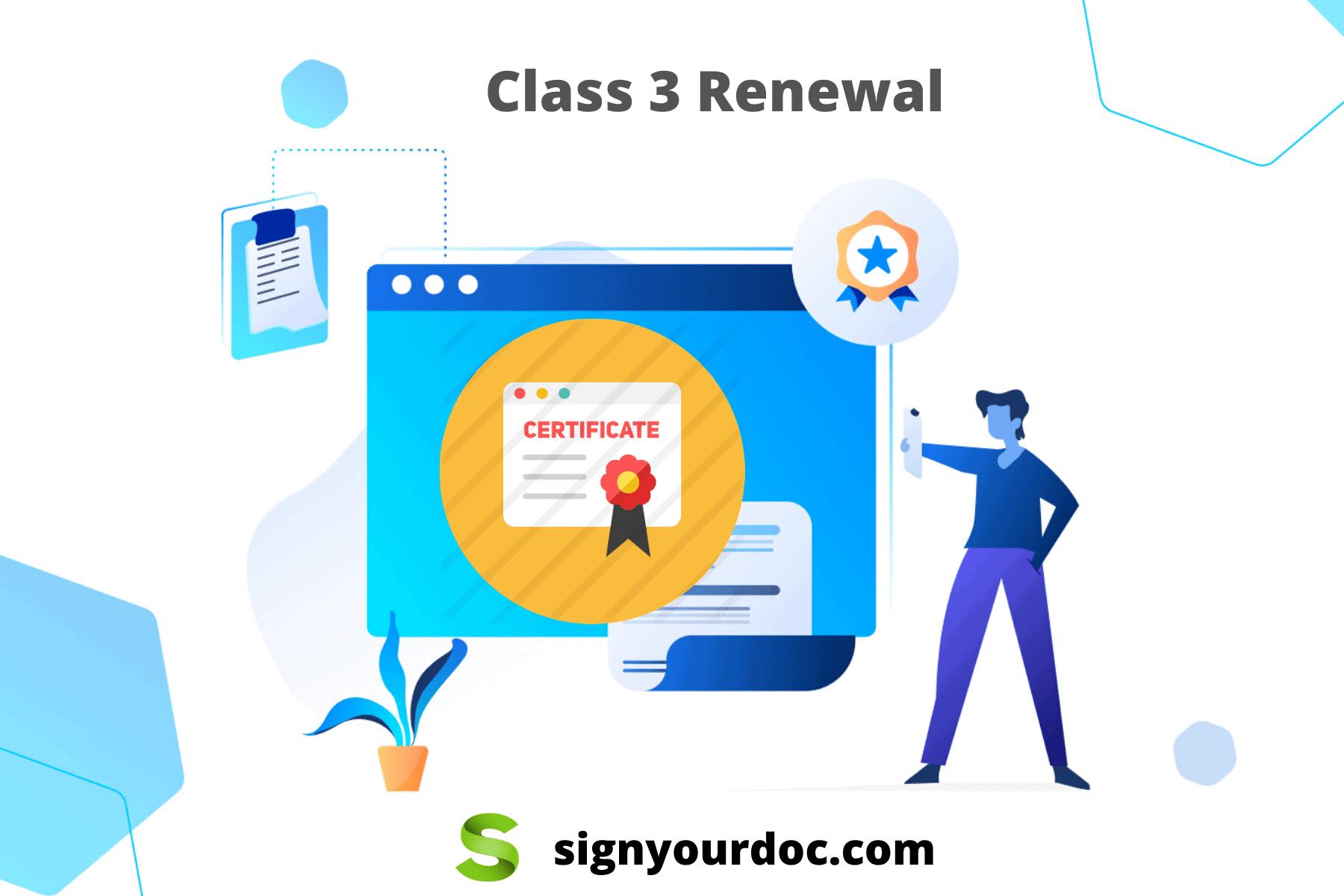Class 3 renewal Digital signature