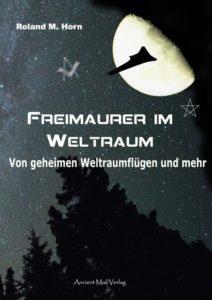Buchcover: Roland M. Horn: Freimaurer im Weltraum