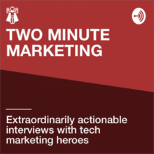 Two Minute Marketing Podcast