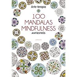 Arte-terapia-100-MANDALAS-MINDFULNESS-Larousse-100-mandalas-mindfulness