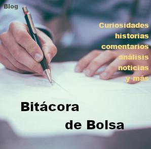 Blog de bolsa. Diario de curiosidades,historias, analisis, comentarios y más sobre inversión en bolsa