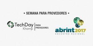 As novidades da Khomp para a ABRINT 2017 e o TechDay Khomp Edição para Provedores