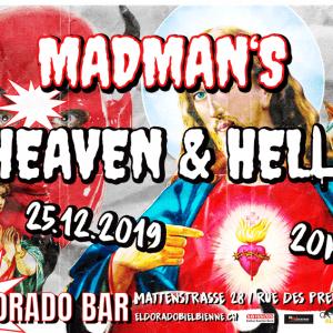DJ Madman, Heaven and Hell, 25.12.2019