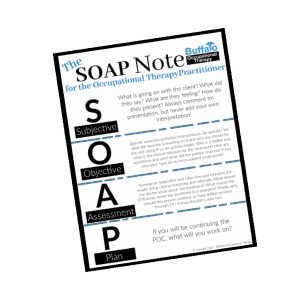 SOAP NOTE for Occupational Therapy Practitioners - Buffalo Occupational Therapy
