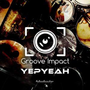 Groove Impact - Yeap Yeah