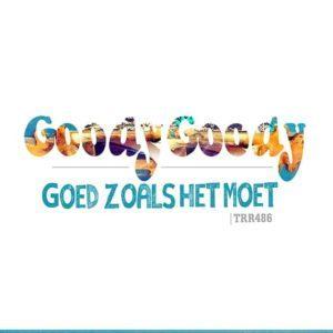 Goody Goody - Goed zoals het moet