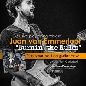 Juan van Emmerloot - Burnin the Rules (Guitar Play-along)