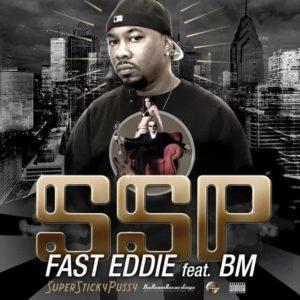 Fast Eddie feat BM - SuperStickyPussy