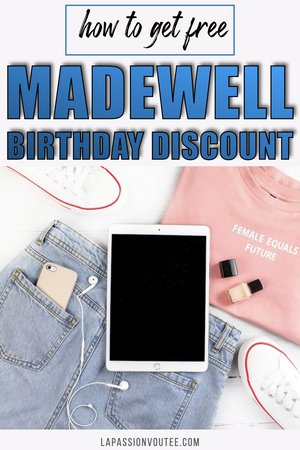 Beauty brands like Ulta and Sephora give annual birthday gift. But did you know that you can get a FREE Madewell birthday gift? Here's how!