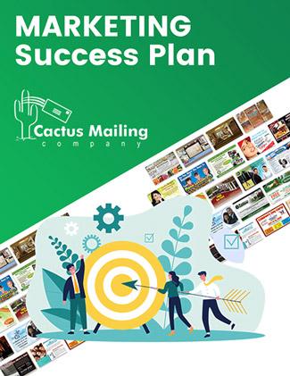 Cactus Mailing Marketing Success Plan