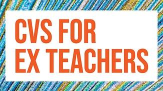 cvs for ex teachers
