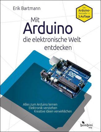 Mit Arduino die Elektronische Welt entdecken Buch