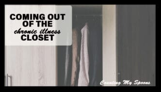 Coming out of the chronic illness closet