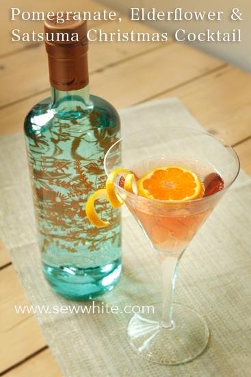 Sew White Pomegranate elderflower and satsuma christmas cocktail 1