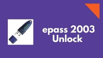 epass 2003 unlock process
