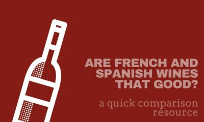 Are french and spanish wines that good cover image