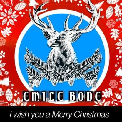 Emile Bode - I wish you a Merry Christmas