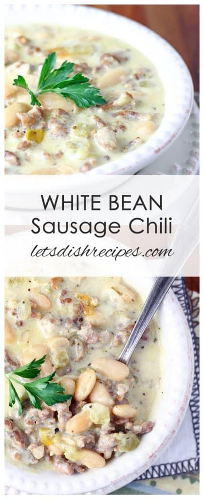 White Bean Sausage Chili