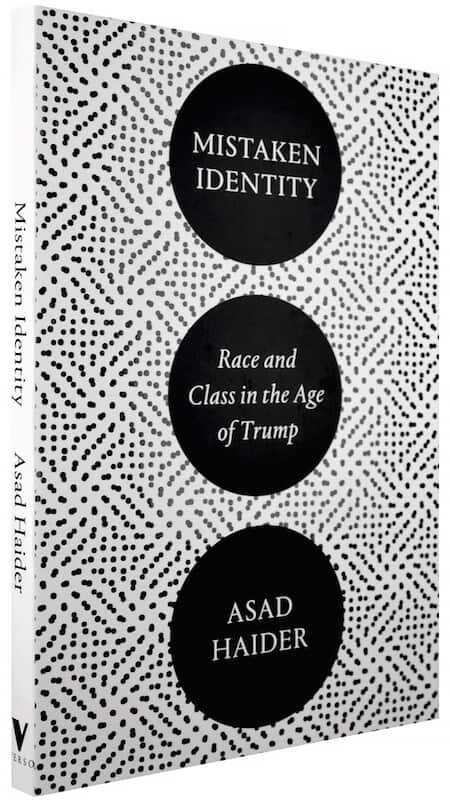 Mistaken Identities: Race and Class in the Age of Trump