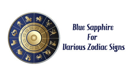 Blue Sapphire for Various Zodiac Signs