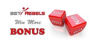 betrebels-win-more-bonus