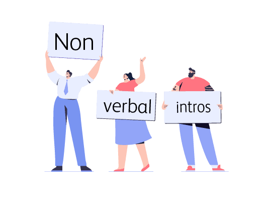 Image shows an illustration of three people, each holding up signs. Collectively the signs read non-verbal introductions, the name of the training icebreaker.