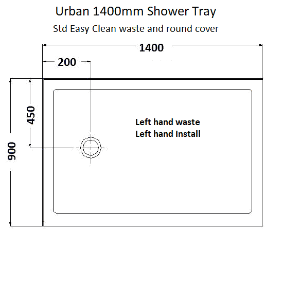 Urban 1400 shower tray LH waste dimensions