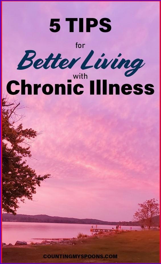 5 tips for better living with chronic illness