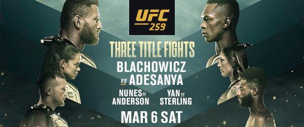 3 WORLD CHAMPIONSHIP BOUTS AT UFC 259 BŁACHOWICZ vs. ADESANYA