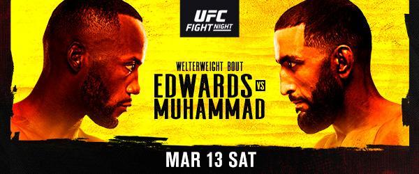 UFC FIGHT NIGHT EDWARDS vs. MUHAMMAD - MMA Fight Coverage
