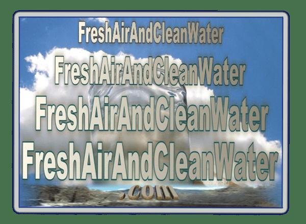 FreshAirAndCleanWater.com